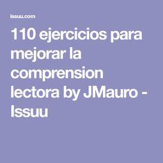 110 ejercicios para mejorar la comprension lectora by JMauro - Issuu