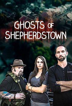 Ghosts of Shepherdstown (2016-)