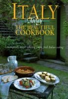 Italy Today: the Beautiful Cookbook: Contemporary Recipes Reflecting Simple, Fresh Italian Cooking by Lorenza De' Medici Stucchi Cookbook Pdf, Cookbook Recipes, Lucca, Best Cookbooks, Cookery Books, Italian Cooking, Italian Recipes, Learn To Cook, Roasted Chicken
