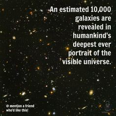 Bite-sized, mind blowing space facts about the Universe and the cosmos. Whether you're new to astronomy / astrophysics or not, check us out @ https://www.instagram.com/thespacekiosk/    Image: NASA ESAS. Beckwith(STScI) and The HUDF Team