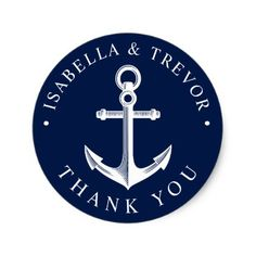 Nautical Anchor Thank You Classic Round Sticker - wedding stickers unique design cool sticker gift idea marriage party