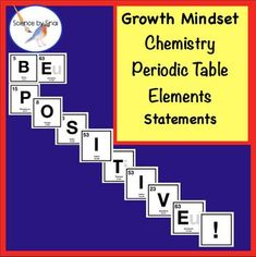 Here is a Growth Mindset statement composed of Periodic Table Elements perfect for the chemistry, biology or general science classroom! This is a PDF file and the elements could be printed out on colored paper to make them really pop. There is one element per Physics High School, Middle School Science, Elementary Science, Upper Elementary, Science Resources, Reading Resources, Teacher Resources, Teaching Ideas, Science Ideas