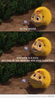 """Película HORTON. Cuando vi y escuché esta secuencia, me moría de la risa. Fue divertidísimo xx (Esp: """"En mi mundo... todos són Ponys, y el arcoiris es su alimento, y su """"popó"""" mariposas) xD Hahahahahaha Hizo tanta gracia. Os dejo más Pins sobre esta dulce secuencia."""