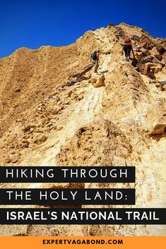 Hiking Through The Holy Land: Israel's National Trail Thru Hiking, Hiking Trails, Amazing Destinations, Travel Destinations, Israel Travel, Best Hikes, Holy Land, Go Camping, Adventure Travel