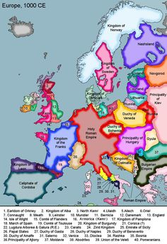 Historical Map of Europe, 1000 AD   >>   When I do some family history I read these names for country of birth...helps to visualize where the ancestors come from...