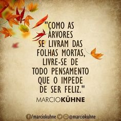 Pétalas Soltas Portuguese Phrases, Life Goes On, Self Esteem, Sentences, Slogan, Inspirational Quotes, Wisdom, Positivity, Lettering