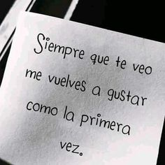 Como la primera vez... Little Bit Of Love, Quotes En Espanol, Love Phrases, Motivational Phrases, Endless Love, Life Words, Love You, My Love, Romantic Love