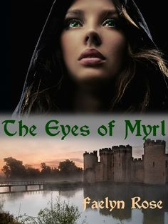 The Eyes of Myrl by Faelyn Rose  #indieauthor #fantasy
