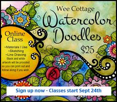My new online Watercolor Doodle class. Create images for your journal, smash book, for greeting cards or just for fun!