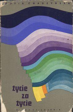 Życie za życie, Zofia Chądzyńska, Nasza Księgarnia, 1973, http://www.antykwariat.nepo.pl/zycie-za-zycie-zofia-chadzynska-p-12974.html