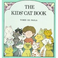 The Kids' Cat Book/ go along book by Tomie dePaola