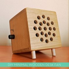 Make It: A Minimal #DIY Desk Fan. Holy crap this is so awesome. Looks like an old fashion speaker box!