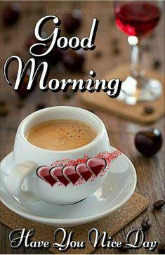 อรุณสวัสดิ์ Good Morning Coffee Gif, Happy Good Morning Quotes, Lovely Good Morning Images, Good Morning Beautiful Flowers, Good Morning Cards, Morning Greetings Quotes, Good Morning Picture, Good Morning Friends, Good Morning Messages