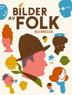 BILDER AV FOLK – Blexbolex