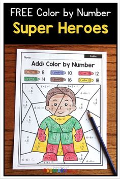 FREE Color by Number Super Heroes with Doubles, and Place Value - activities for early grades , Super Hero Activities, First Grade Activities, 1st Grade Math, Kindergarten Activities, Grade 1, Second Grade, Doubles Addition, Math Addition, Addition Facts