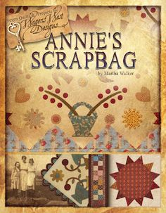 Annie's Scrapbag features 7 projects - four quilts and three wool applique projects, all of which are inspired by nineteenth century needlework.