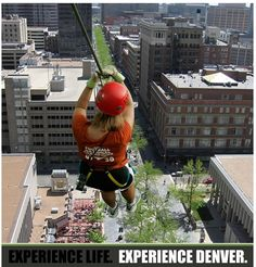 There's a Zip line in downtown Denver.  How cool! @Ria Smith Baixas Wines