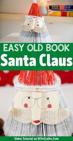 This rustic paper Santa Claus decor is a perfect way to use an old book to create something new and beautiful. This Christmas decor is a super fun project that is ideal for anyone to make even kids! Make this easy paper Santa Claus from an old book to add to your holiday mantle or Christmas decor! #PaperSantaClaus #SantaClausDecor #SantaDecoration #OldBookSanta #OldBookCraft #ChristmasDecoration Old Book Crafts, Easy Paper Crafts, Crafts To Make, Old Book Pages, Old Books, Santa Decorations, Fun Projects, Mantle, Christmas Crafts