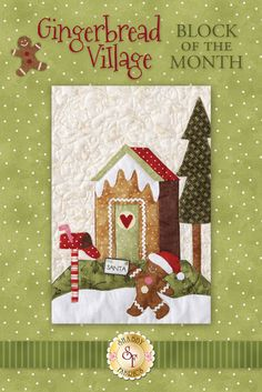 "Celebrate Christmas with this adorable Gingerbread Village quilt! The Gingerbread Village Block of the Month quilt finishes to approximately 62"" x 72"" and is overflowing with adorable gingerbread houses and people! Program includes all seven patterns, the accessory packet, all top fabrics, borders, binding, and ric rac."