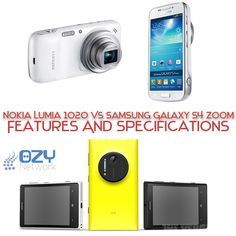 Nokia Lumia 1020 Vs Samsung Galaxy S4 Zoom. First Look. « Ozy Network