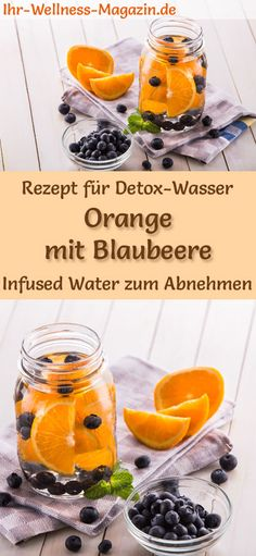 Orange Blueberry Water - Recipe for Infused Water - Detox Water - Detox-Wasser - Rezepte - Detox water – recipe for orange-blueberry water: Infused water or detox water helps you lose weigh - Smoothie Detox, Water Recipes, Detox Recipes, Healthy Eating Tips, Healthy Drinks, Healthy Water, Blueberry Water, Infused Water Detox, Digestive Detox