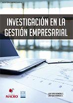 Título: Investigación en la gestión empresarial. Autor: Lilia Teresa Bermúdez C. Año: 2015. ISBN: 978-612-304-279-0