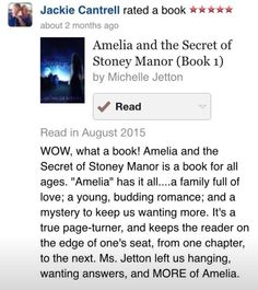A book review by and fan written about Amelia and the Secret of Stoney Manor by author Michelle Jetton.