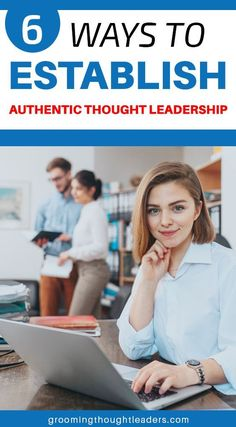 Would you love to know the best ways to establish yourself as an authentic thought leader? Well, search no more! Find out our 6 solid tips on how to establish authentic thought leadership.  #thoughtleadership #authenticthoughtleadership #authenticthoughtleader #leadershiptips