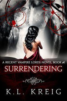 Surrendering: A Regent Vampire Lords Novel, Book #1 by K.... http://www.amazon.com/dp/B00PE2O4RE/ref=cm_sw_r_pi_dp_NOthxb07HQ7GW