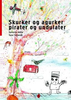 Vatle, Sylvelin: Skurker og agurker pirater og undulater Schmidt, Illustrator, Diagram, Map, Creative, Location Map, Maps, Illustrators