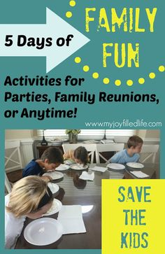 5 Days of Family Fun {Save the Kids} - My Joy-Filled Life