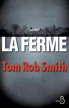 La ferme par Tom Rob Smith