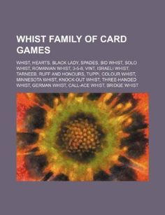 bb2164bb798 Whist Family of Card Games ~ Whist