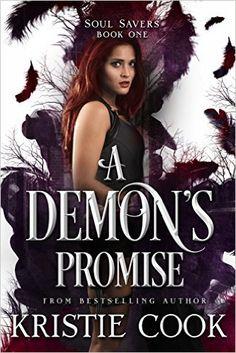 A Demon's Promise (Soul Savers Book 1) - Kindle edition by Kristie Cook. Paranormal Romance Kindle eBooks @ Amazon.com.