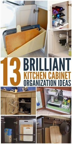 13 Brilliant Kitchen Cabinet Organization Ideas - Finally get your cabinets in order so you can find what you need quickly!