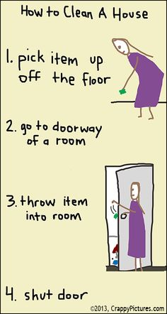 how to clean a house-- from Parenting with Crappy Pictures