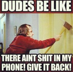 Dudes be like.