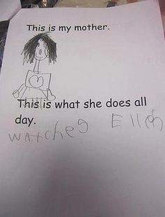 what kids say...