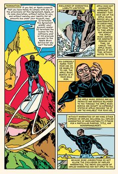 In oneof the most unusualgraphic novels of recent times, R. Sikoryak has taken thecomplete text of Apple's iTunes Terms and Conditions and turned it into acomic book - page inspired by Stan Lee and John Buscema, 'The Origin of the Silver Surfer', Silver Surfer #1, Marvel Comics, August 1968
