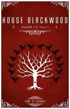 Game of Thrones. House Blackwood: Sworn to Tully