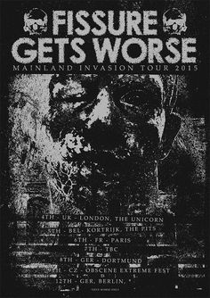 Grindpromotion Records: FISSURE // GETS WORSE - Euro Tour 2015