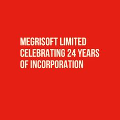 24 Years of hard work, survival, progress, innovation and the journey continues. Today is the landmark day when #MegriSoft #Limited as an entity completes it 24 years of existence and enters its jubilee year with the aim to reinvent itself so that it can sustain not only 25 more years but many many more jubilees to come