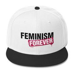 e9c4530ba096b Feminism Forever - Wool Blend Snapback Hat Feminist Pro-Feminism Apparel  Style Clothing Gift for