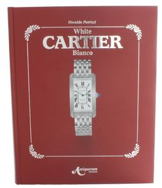 Cartier White Bianco Book by Osvaldo Patrizzi from Baer & Bosch Auctioneers.  Rare out of print edition on white gold Cartier watches.