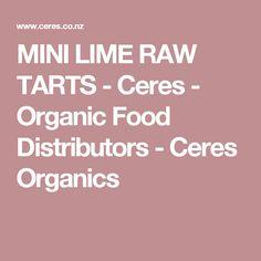 MINI LIME RAW TARTS - Ceres - Organic Food Distributors - Ceres Organics