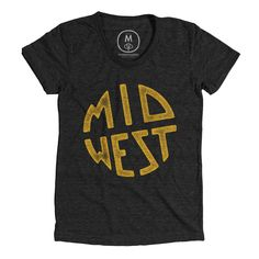 Midwest T-shirt , This t-shirt is Made To Order, one by one printed so we can control the quality. Shirt Logo Design, Tee Shirt Designs, Tee Design, Cool Shirts, Tee Shirts, Apparel Design, Vintage Black, Printed Shirts, T Shirts For Women