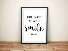 Instant digital download quote wall art print, simple black and white typography art with inspirational words for your office or home decor. #SmileQuote
