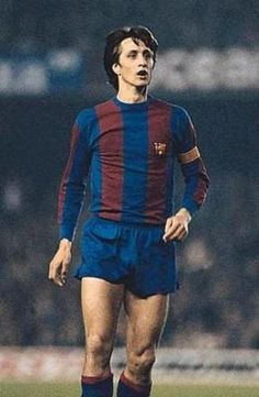 Johan Cruyff  -- still love him even if he played for Barza