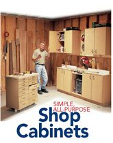 Simple All-Purpose Shop Cabinets - Popular Woodworking Magazine Woodworking Business Ideas, Woodworking Shows, Easy Woodworking Projects, Popular Woodworking, Woodworking Techniques, Fine Woodworking, Wood Projects, Furniture Projects, Diy Furniture
