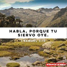 Y vino Jehová y se paró, y llamó como las otras veces: ¡Samuel, Samuel! Entonces Samuel dijo: Habla, porque tu siervo oye. 1 Samuel 3:10 #jesus #god #gospel #bible #love #solovedtheworld